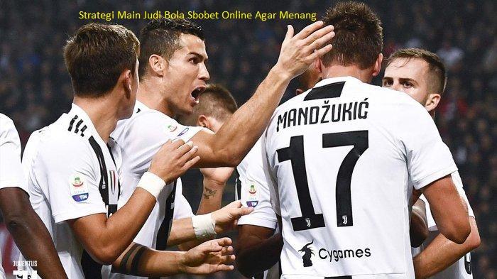 Strategi Main Judi Bola Sbobet Online Agar Menang